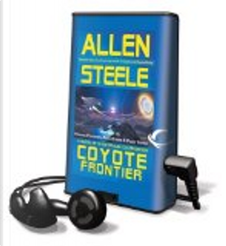 Coyote by Allen M. Steele