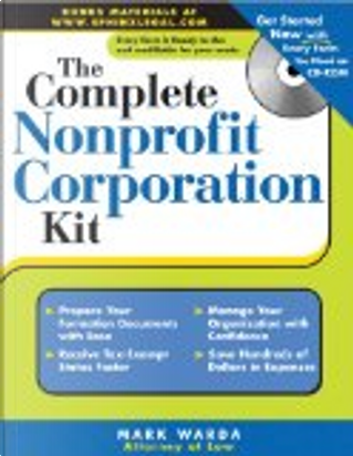 The Complete Nonprofit Corporation Kit by Mark Warda