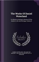 The Works of Daniel Waterland by Reverend Daniel Waterland
