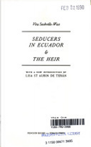 Seducers in Ecuador and the Heir by Vita Sackville-West