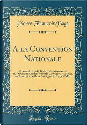A la Convention Nationale by Pierre François Page