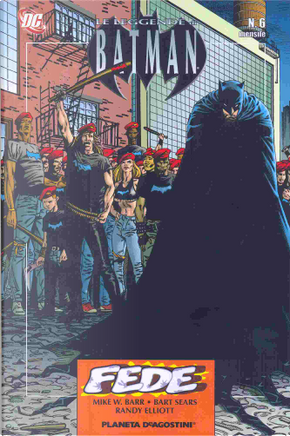 Le leggende di Batman n. 06 by Bart Sears, Mike W. Barr, Randy Elliot