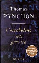 L'arcobaleno della gravità by Thomas Pynchon