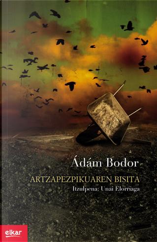 Artzapezpikuaren bisita by Ádám Bodor