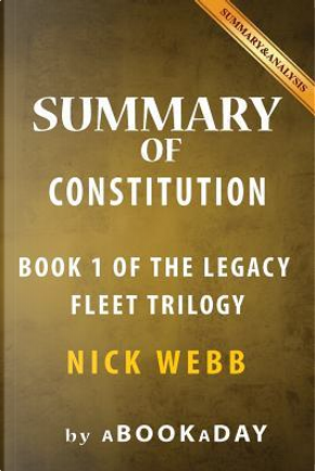 Summary of Constitution by Nick Webb