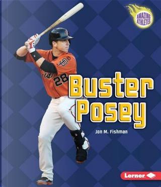 Buster Posey by Jon M. Fishman