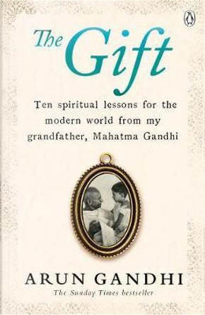 The Gift by Arun Gandhi