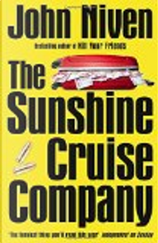 The Sunshine Cruise Company by John Niven