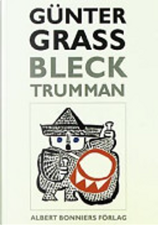 Blecktrumman by Gunter Grass