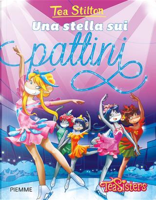 Una stella sui pattini by Tea Stilton