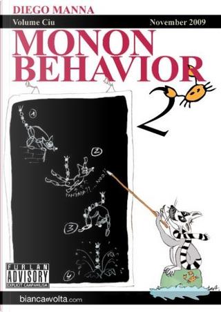 Monon Behavior. Vol. 2 by Diego Manna