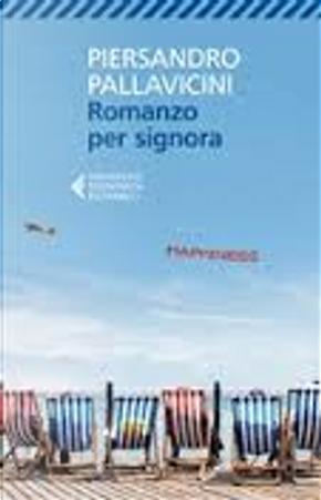 Romanzo per signora by Piersandro Pallavicini