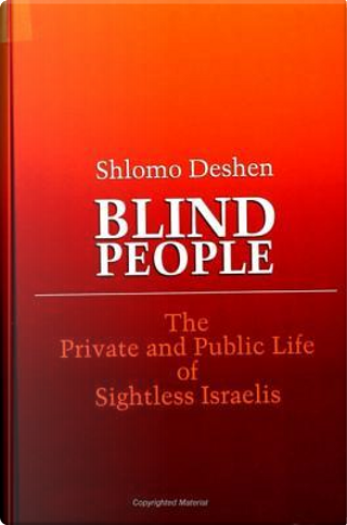 Blind People by Shlomo A. Deshen