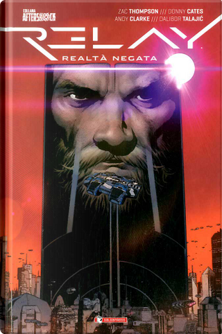 Relay by Donny Cates, Zac Thompson