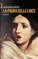 La paura della lince by Antonella Cilento