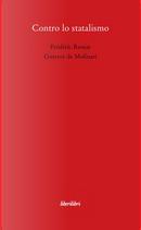 Contro lo statalismo by Frederic Bastiat, Gustave De Molinari