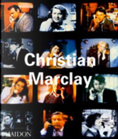 Christian Marclay by Jennifer Gonzalez, Kim Gordon, Matthew Higgs