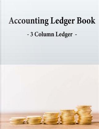 Accounting Ledger Book - 3 Column Ledger - by Earn Creation