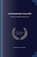 Lord Randolph Churchill by John Beattie Crozier