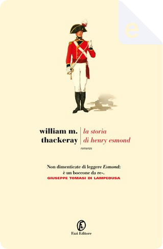 La storia di Henry Esmond by William Makepeace Thackeray