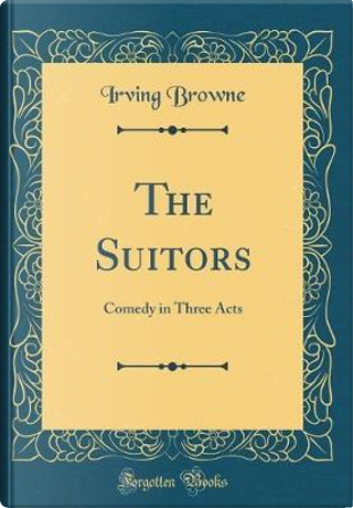 The Suitors by Irving Browne
