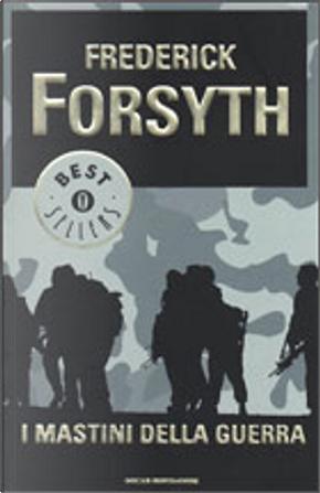 I mastini della guerra by Frederick Forsyth
