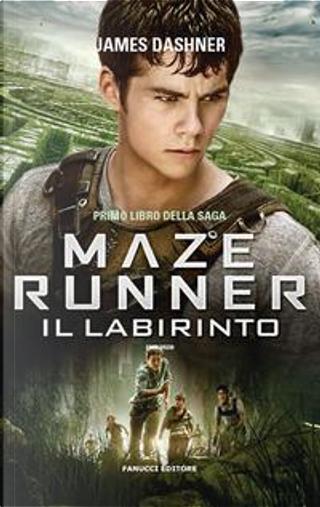 Il labirinto. Maze Runner by James Dashner