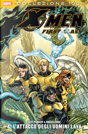 X-Men. First class n. 4 by Colleen Coover, Dean Haspiel, Jeff Parker, Karl Kesel, Kevin Nowlan, Michael Cho, Nick Kilislian, Roger Cruz, Roger Langridge