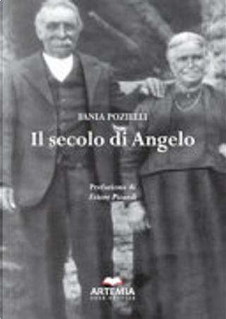 Il secolo di Angelo by Fania Pozielli