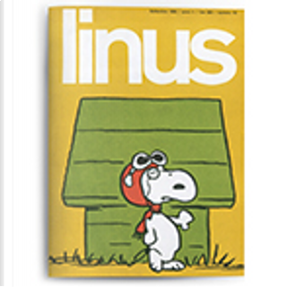 Linus: anno 2, n. 9, settembre 1966 by Al Capp, Brant Parker, Charles M. Schulz, Chester Gould, Enzo Lunari, George Herriman, Johnny Hart, Rino Albertarelli
