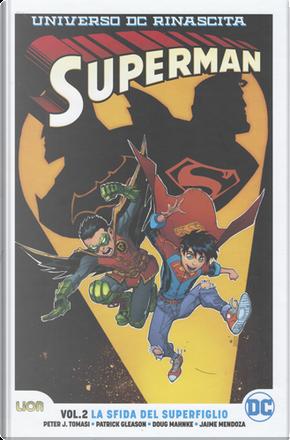 Superman - Universo DC: Rinascita vol. 2 by Patrick Gleason, Peter J. Tomasi