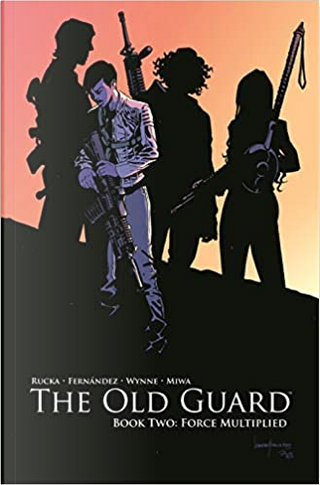 The Old Guard, Vol. 2 by Greg Rucka