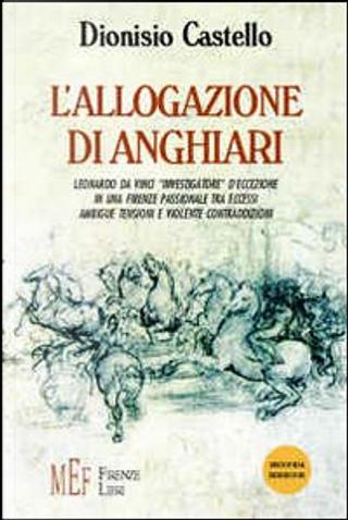 L'allogazione di Anghiari by Dionisio Castello