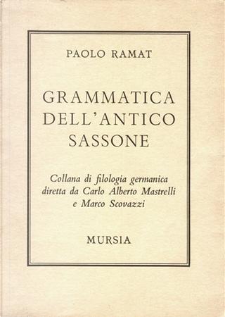 Grammatica dell'antico sassone by Paolo Ramat
