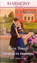 Un'incauta promessa by Lara Temple