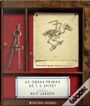 As Obras-Primas de T. S. Spivet by Reif Larsen