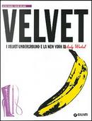 Velvet by Gerard Malanga, Victor Bockris