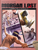 Morgan Lost n. 11 by Claudio Chiaverotti