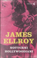 Notturni hollywoodiani by James Ellroy