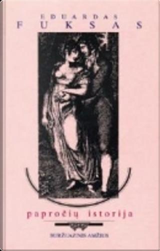 Papročių istorija by Eduard Fuchs