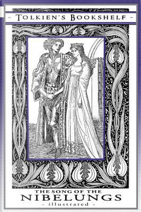 Tolkien's Bookshelf #1 The Song of the Nibelungs - Illustrated by Margaret Armour