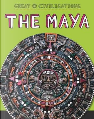 The Maya by Tracey Kelly