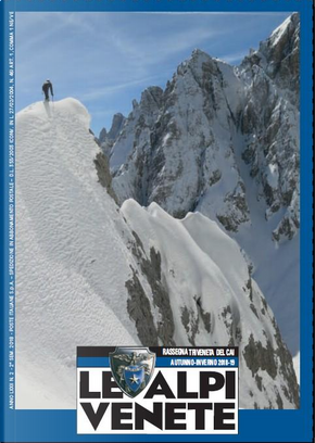 Le Alpi Venete - Rassegna Triveneta del CAI by AA. VV.