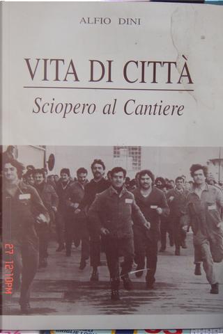 Vita di città by Alfio Dini
