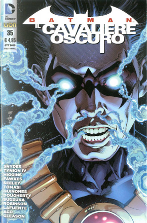 Batman Il Cavaliere Oscuro, n. 35 by James Tynion IV, Kyle Higgins, Peter J. Tomasi, Ray Fawkes, Scott Snyder, Tim Seeley
