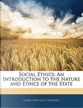 Social Ethics by James Melville Coleman