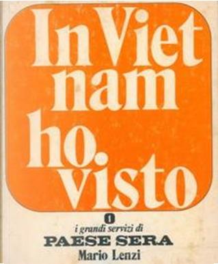 In Vietnam ho visto by Mario Lenzi