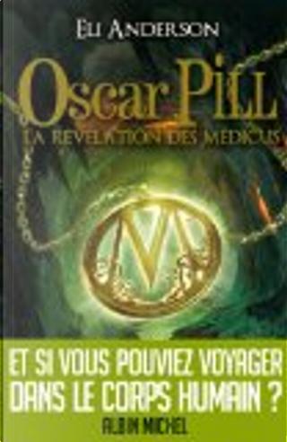 La révélation des Médicus by Eli Anderson