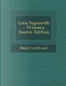 Luca Signorelli by Maud Cruttwell