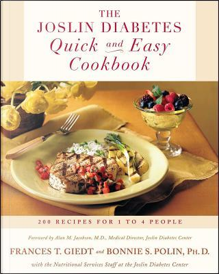 The Joslin Diabetes Quick and Easy Cookbook by Frances Towner Giedt